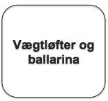 Tekstboks_vægtløfter og ballarina