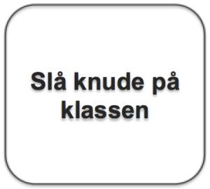 Tekstboks_slaa knude paa klassen